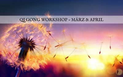 Qi Gong Workshop in Oftringen – März & April 2018